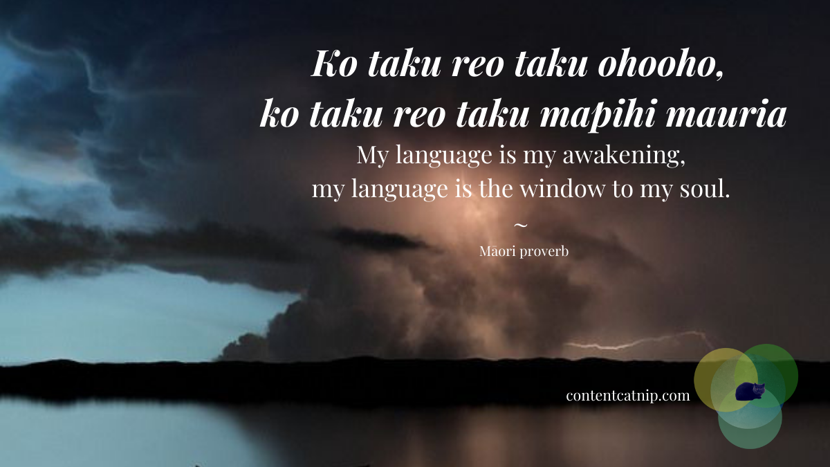 Ko taku reo taku ohooho, ko taku reo taku mapihi mauria - My language is my awakening, my language is the window to my soul ~ Māori proverb #TeWikioteReoMāori #MāoriLanguageWeek #language #words