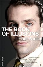 Book Review: Paul Auster's The Book of Illusions (Plus Get The Copy Free)