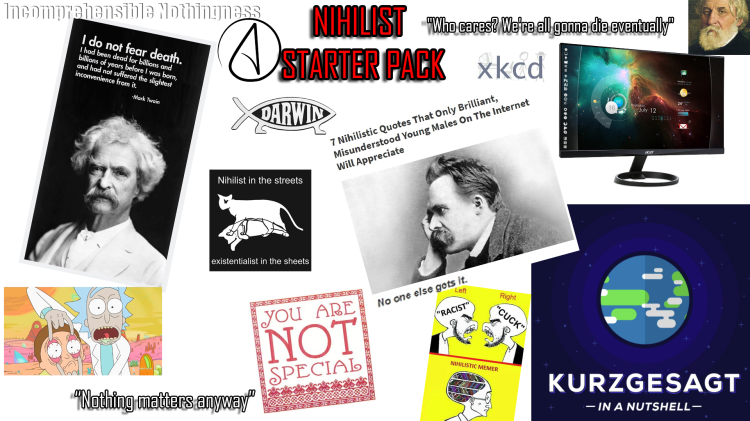 The Nihilist starter pack