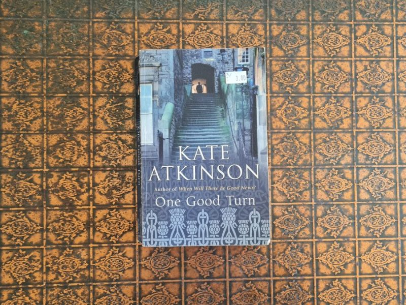 Book Review: One Good Turn by Kate Atkinson