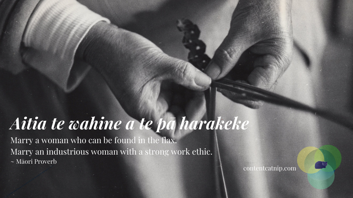 Aitia te wahine a te pā harakeke - Marry a woman who can be found in the flax. Marry an industrious woman with a strong work ethic. ~ Māori Proverb #TeWikioteReoMāori #MāoriLanguageWeek #MahuruMaori