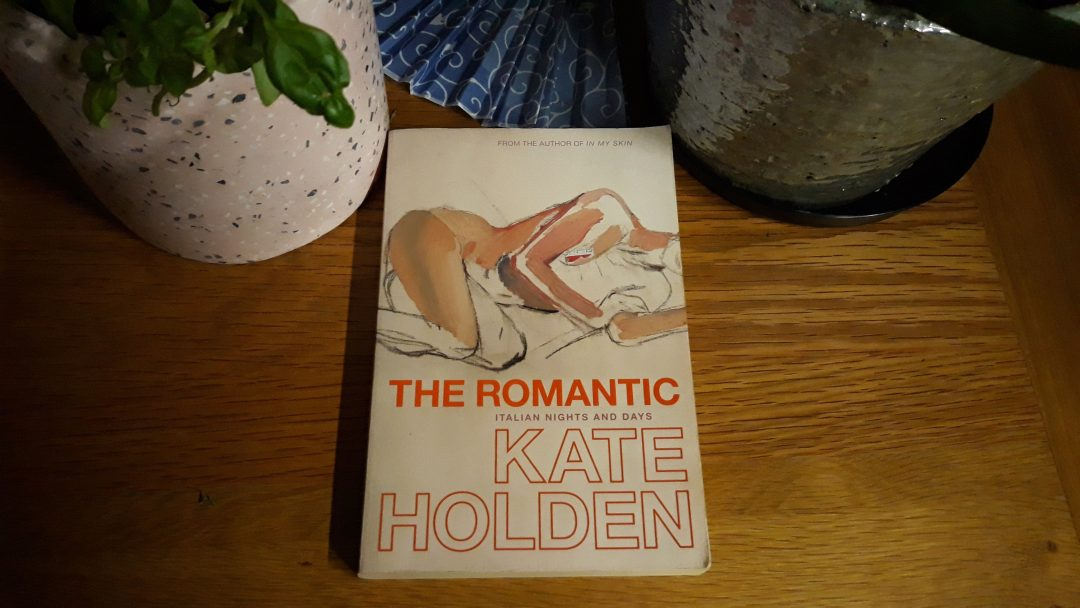 Book Review: The Romantic Italian Days and Nights by Kate Holden