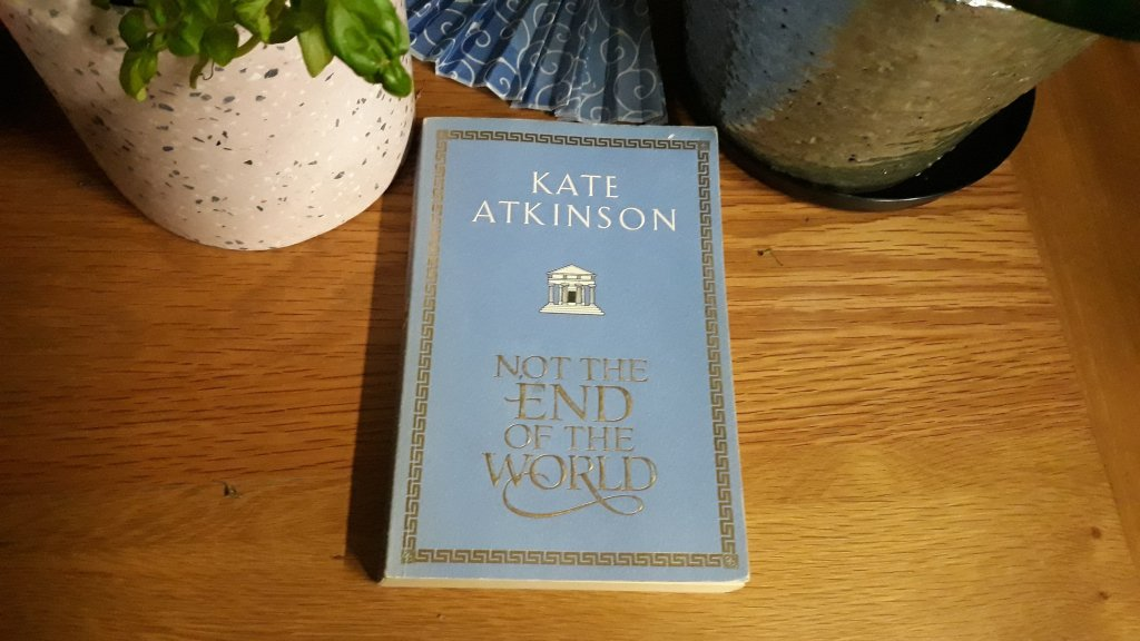 Book Review: Not the End of the World by Kate Atkinson