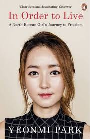 Book Review: In Order to Live by Yeonmi Park