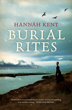 Book Review: Burial Rites by Hannah Kent