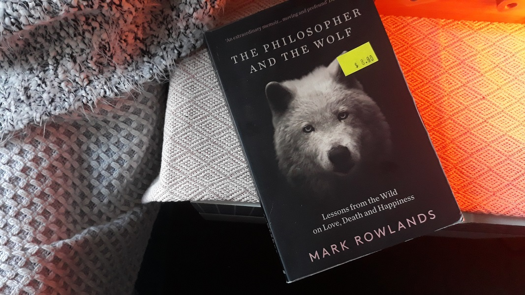 Wolf: Lessons from the Wild on Love, Death and Happiness by Mark Rowlands