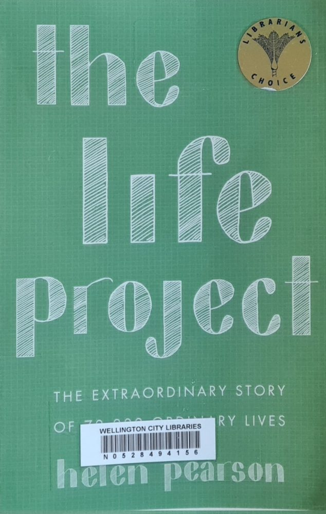 Book Review: The Life Project: The Extraordinary Story of 70,000 Ordinary Lives by Helen Pearson