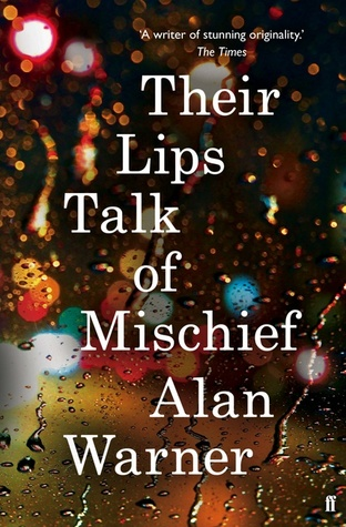 Book Review: Their Lips Talk of Mischief by Alan Warner