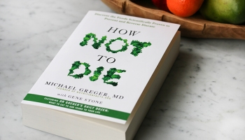 Book Review: How Not to Die by Dr Michael Greger MD