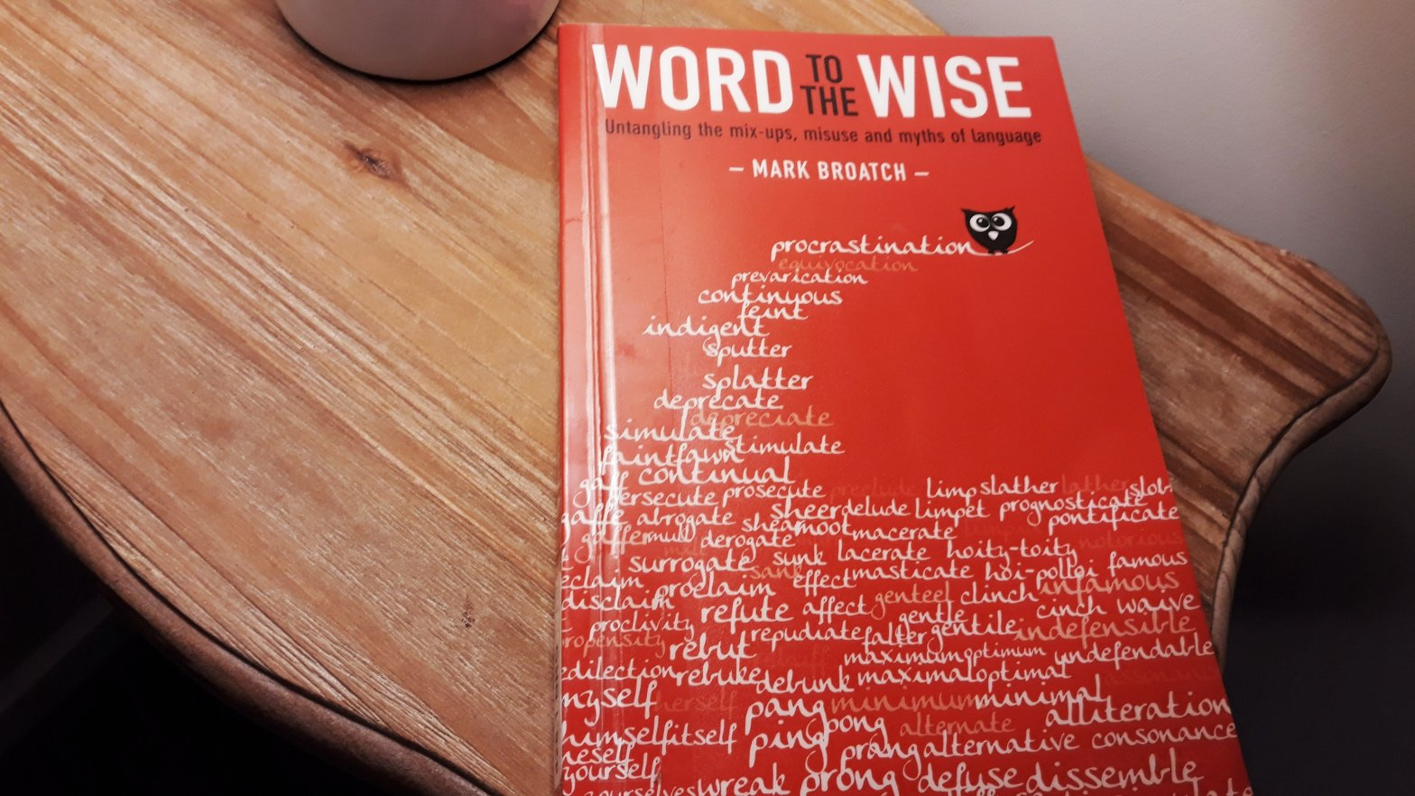 Book Review – Word to the Wise by Mark Broatch