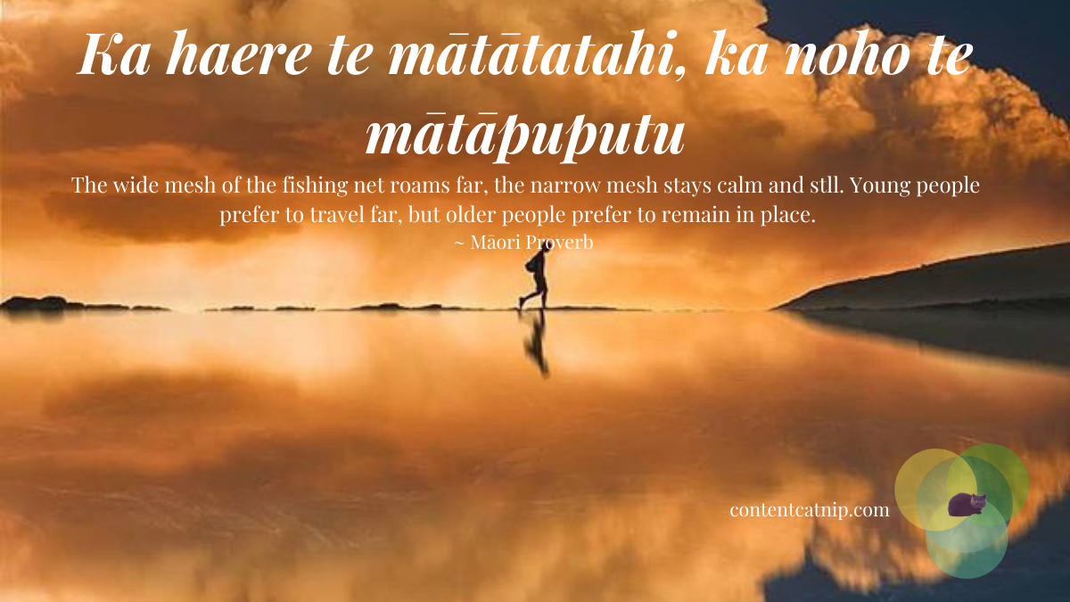 Ka haere te mātātatahi, ka noho te mātāpuputu- The wide mesh of the fishing net roams far, the narrow mesh stays calm and stll. Young people prefer to travel far, but older people prefer to remain in place. ~ Māori Proverb #TeWikioteReoMāori #MāoriLanguageWeek #Philosophy